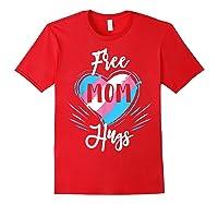 Free Mom Hugs For Transgender Pride Lgbt T-shirt Red