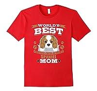 World\\\'s Best Cavalier King Charles Spaniel Mom Dog Owner T-shirt Red