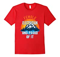 Female Electrician And Proud Of It T-shirt Red