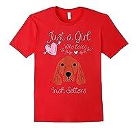 Just A Girl Who Loves Irish Setters - Irish Setter Dog Gift T-shirt Red