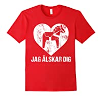 Scandinavian Valentine's Day Dala Horse Jag Alskar Dig Shirts Red
