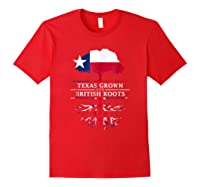 Texas Grown With British Roots Britain Shirts Red