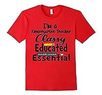 I Am A Kindergarten Tea - Classy Educated Essential T-shirt Red