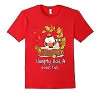 Humpty Had A Great Fall Funny Autumn Joke T-shirt Red