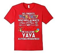 This Boy He Call Me Yaya Autism Awareness Shirts Red