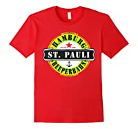 Hamburg St Pauli Reeperbahn Red Light Party Out Shirts Red