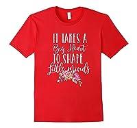 Tea Gifts Teaching Takes Big Heart Cute Flowers Shirts Red
