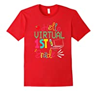 Funny Hello Virtual 1st Grade Gift Back To School 2020 Shirts Red