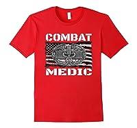 Combat Medic, Perfect Veteran Medical Military Shirts Red