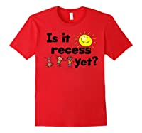 Is It Recess Yet Multicultural Back To School Shirts Red