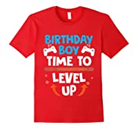Birthday Boy Time To Level Up Video Game Gamers Gift T-shirt Red