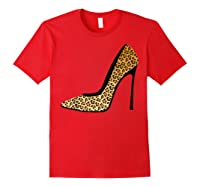 Cool Pointy Leopard Animal Print High Heels Shirt Gift Red