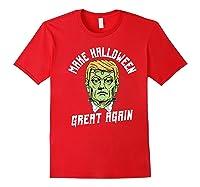 Make Halloween Great Again Funny Orangetrump Halloween Shirts Red