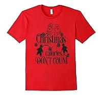 Christmas Calories Don\\\'t Count Xmas Holiday Season Shirt Premium T-shirt Red