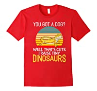 You Got A Dog? I Raise Tiny Dinosaurs Funny Bearded Dragon Premium T-shirt Red