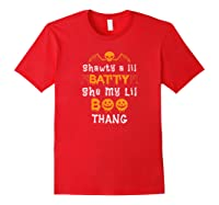 Shawty A Lil Batty She My Lil Boo Thang Halloween Gift Shirts Red