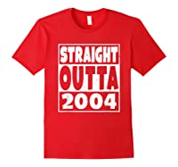 Straight Outta 2004 14th Birthday For A 14 Year Old Shirts Red
