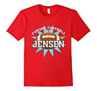 Future Football Star Jensen Birthday Boy Name Shirts Red