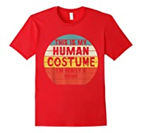 This My Human Costume I'm Really A Rhino Halloween Vintage Shirts Red