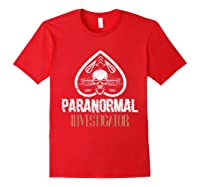Paranormal Investigator Ghost Hunter Activity Halloween Gift Shirts Red