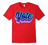 Vote Blue 2020 Vote 2020 Shirts Red