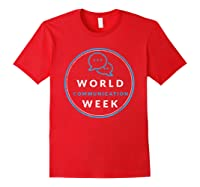 World Communication Week Shirts Red