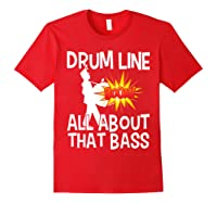Bass Drum Player All About That Bass Drumline Drummer Shirts Red