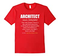 Architect Definition Architecture Gift Shirts Red