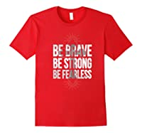 Spiritual Be Brave Be Strong Be Rless God Loves You Gift Premium T-shirt Red