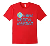 Medical Assistant Job Occupation Gift Shirts Red