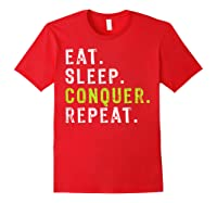 Eat Sleep Conquer Repeat Motivational Shirts Red