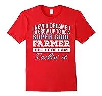 Funny Super Cool Farmer Tshirt Gift T-shirt Red