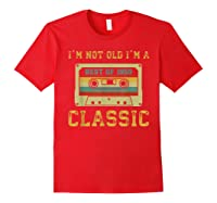 Vintage Cassette I'm Not Old I'm A Classic 1959 60th Shirts Red