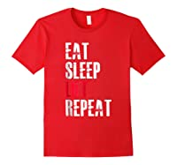 Eat Sleep Lift Repea Funny Gift For Weight Lifters Shirts Red