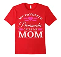 Paramedic Mom Mothers Day Gift For Shirts Red