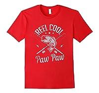 Paw Paw Reel Cool Fishing Gift Shirts Red