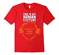 This Is My Human Costume I'm Rubber Chicken Halloween Shirts Red