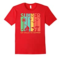 Say Hello To Summer Shirts Red
