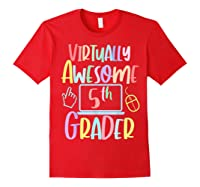 Virtually Awesome Fifth Grader E Learning Back To School Shirts Red