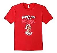 Trust Me I'm A Nurse Shirts Red