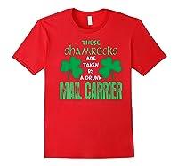 Shamrocks Taken By Drunk Mail Carrier St Patrick Gift Premium T-shirt Red