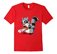 Spooky Halloween Costume Trash Panda Bloody Chainsaw Raccoon Shirts Red