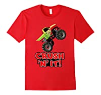 Crush N It For And Shirts Red