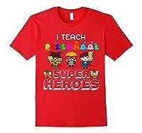 I Teach Preschool Superheroes T-shirt Red