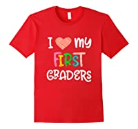 1st Grade Tea Love First Graders School Class Colorful Shirts Red