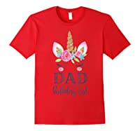 Unicorn Dad Of The Birthday Girl Matching Party Shirts Red