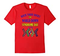 Rock Your Socks For World Down Syndrome Day Gift Shirts Red