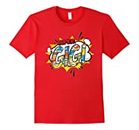 Super Gigi Comic Style Family Gift For Your Grandma Shirts Red