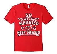 50th Wedding Anniversary For Husbandwife Shirts Red