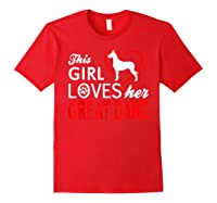 Cute This Girl Loves Her Great Dane Dog Lover T-shirt Red